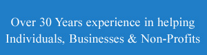 Over 30 years experience in assisting individuals and.businesses